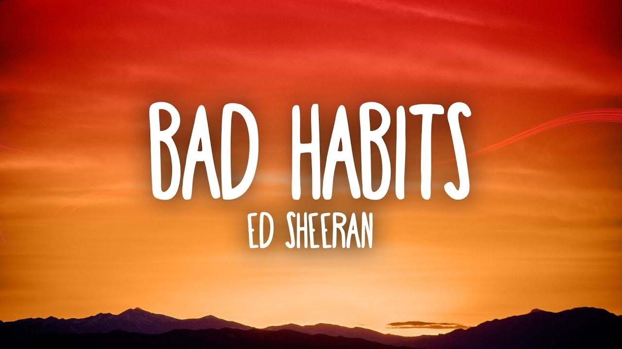 Download Ed Sheeran - Bad Habits