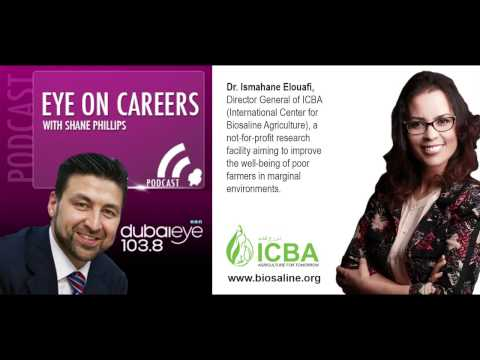 Interview with Dr. Ismahane Elouafi - Dubai Eye 103.8 – Eye on Careers with Shane Phillips