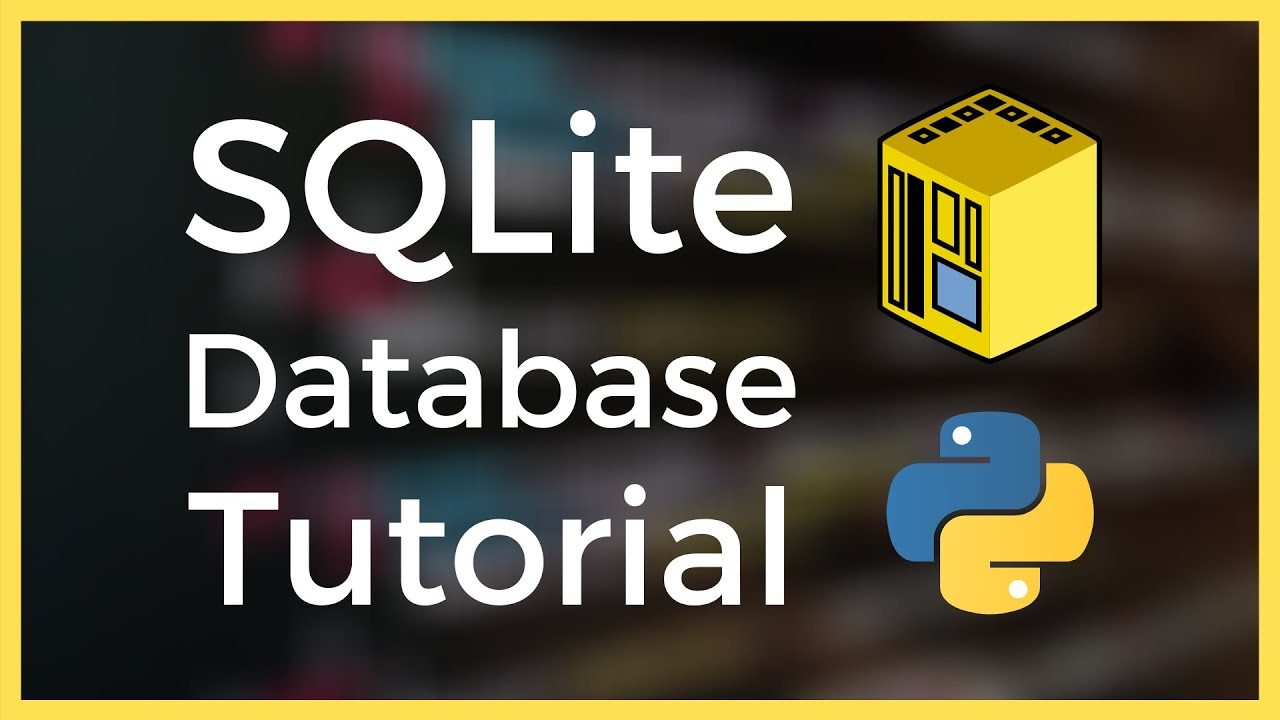 Creating an Interactive SQLite Database in Python Tutorial for Beginners (2021)