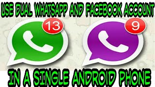 How to Use DUAL Whatsapp and Facebook Account in a single Android phone | Safe Way to Use Dual ID |