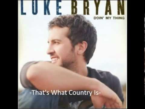 Luke Bryan - That's What Country Is lyrics