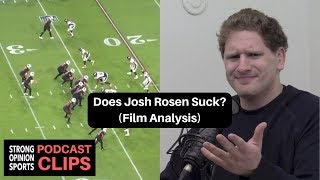 Josh Rosen Film Analysis (Does He Suck?)