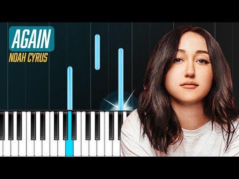 "Noah Cyrus - ""Again"" ftXXXTENTACION Piano Tutorial - Chords - How To Play - Cover"