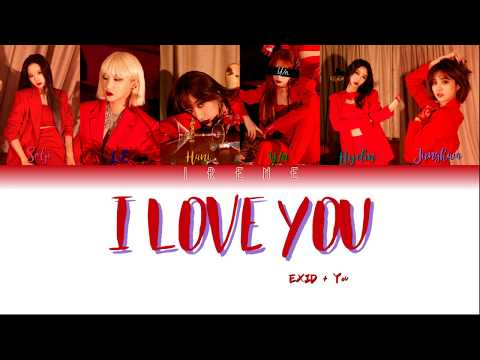 EXID + You As A Member (6 Members) - I Love You [Color Coded HAN|ROM|ENG]