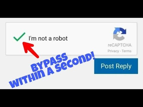 [Trick 2018]How to Bypass 'I'm Not a Robot' Captcha Within a Second!