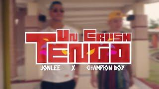 Champion Boy Ft. Jon Lee - Tengo Un Crush (Official Video)