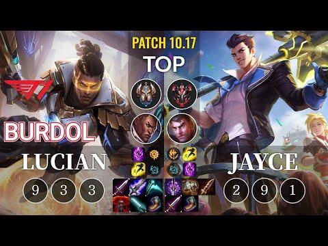 T1 Burdol Lucian vs Jayce Top - KR Patch 10.17