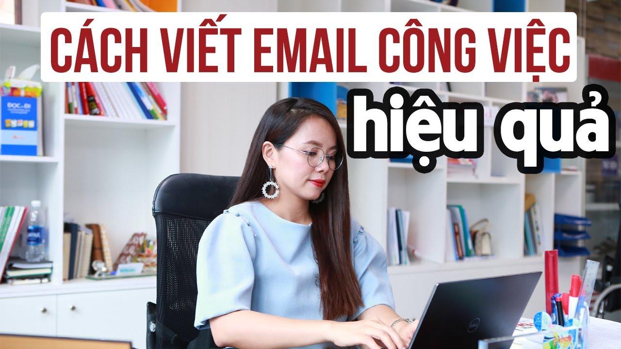Tiếng Anh Giao Tiếp Công Việc | 3 Bí Quyết Viết Email Hiệu Quả | Ms Hoa Giao Tiếp