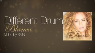 Different Drum by Blanca Lyrics