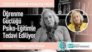 Öğrenme Güçlüğü Psiko-Eğitimle Tedavi Ediliyor-Uzman Psikolog Leyla Arslan,