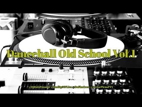 Dancehall Old School Vol.1 (Tanda Bultron) By @DjRafaPanama & @Quality507Live Via @SectorPlenaPTY