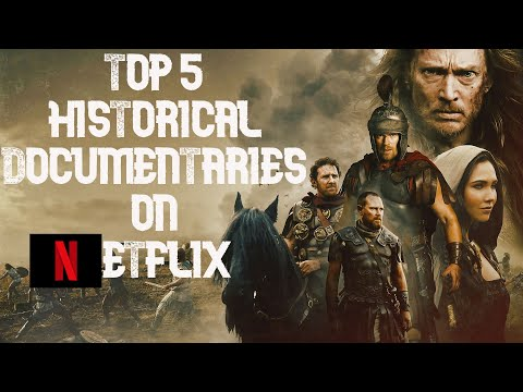 Top 5 Historical Documentaries on Netflix You Need to Watch !!!