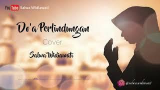 DO'A PERLINDUNGAN ( Bismillahilladzilaayadhuru)-SALWA WIDIAWATI    lirik