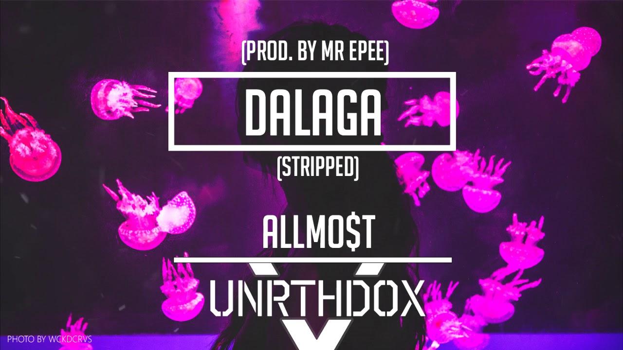 ALLMO$T - Dalaga (Stripped) (Prod. MR. EPEE) #1