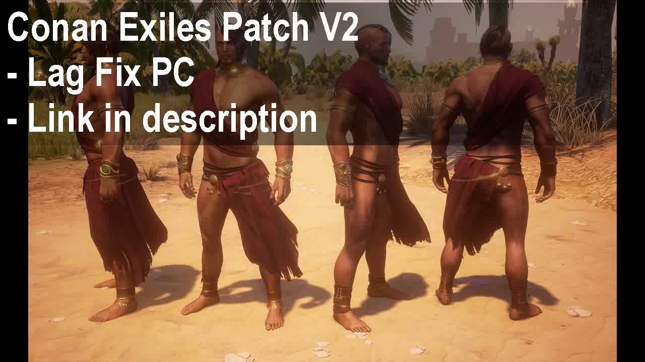 Fix graphic lag slow fps in Conan Exiles pc