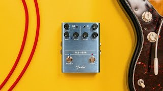 Fender Tre-Verb: The Perfect Tremolo/Reverb pedal??