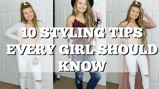 TOP 10 STYLING TIPS EVERY GIRL NEEDS TO KNOW | Katie Hain
