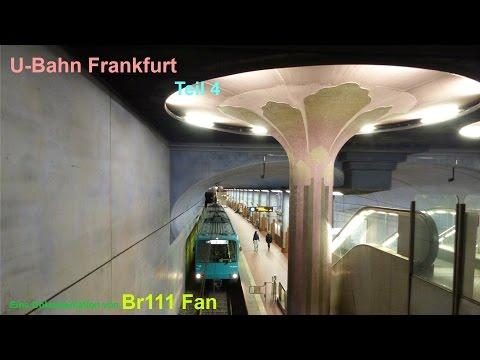 Br111 Fan: U Bahn Frankfurt Teil 4 (2016) C-Stammstrecke