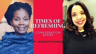 REST STOP CONVERSATION WITH MIOSOTYS NUNEZ- PART 1