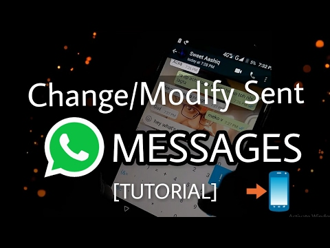 How to Change/Modify/Delete sent text messages in WhatsApp 😱[Tutorial] 2017