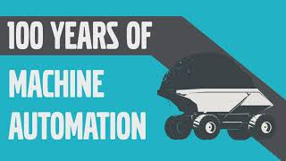 100 Years of machine automation in under 5 minutes