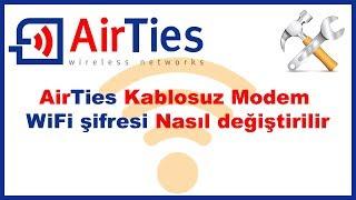 AirTies Air5341 modem kablosuz ağ şifresi nasıl değiştirilir