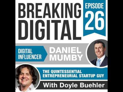 Daniel Mumby - The Quintessential Australian Entrepreneurial Startup Guy Connecting Capital With...