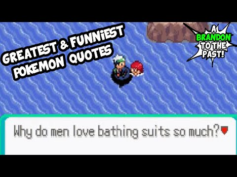 Greatest/Funniest Pokemon Quotes Of All Time!