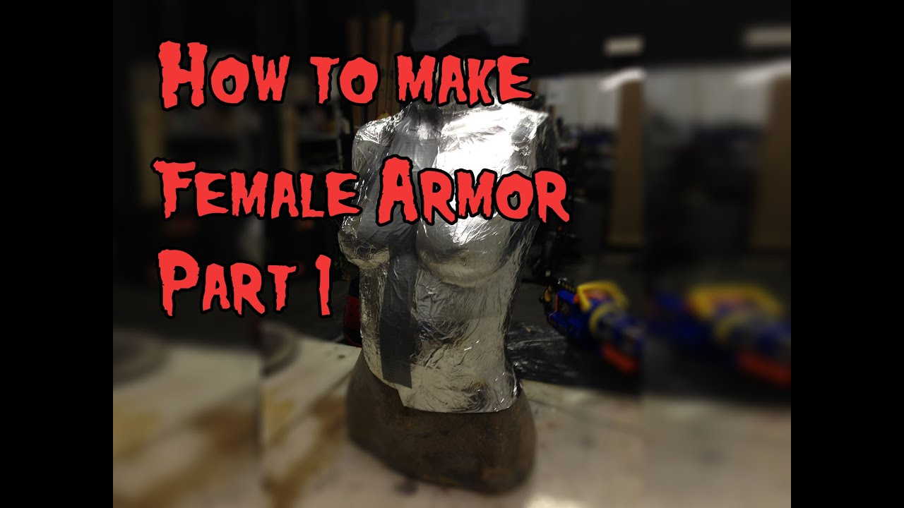 How To Make Female Cosplay Armor Tutorial Part 1 Youtube
