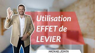 EFFET DE LEVIER : comment ça marche !