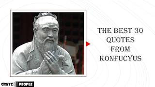 The Best 30 Quotes From Confucius.
