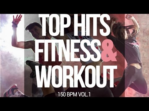 Top Hits Fitness & Workout 150 Bpm, Vol 1  Fitness & Music