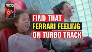Ferrari World Abu Dhabi | Find That Ferrari Feeling | Turbo Track