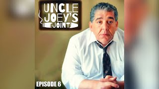 #006 - UNCLE JOEY'S JOINT - October 21, 2020