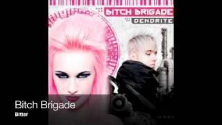Bitch Brigade - Bitter