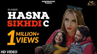 Hasna Sikhdi C Runbir Free MP3 Song Download 320 Kbps