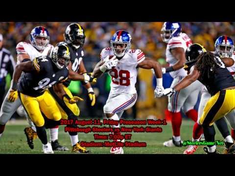 Preseason Week 1 : Pittsburgh Steelers vs New York Giants Football 2017