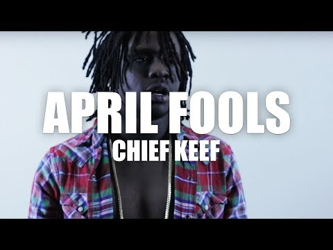 """Chief Keef """"April Fools"""" (Official Music Video)"""