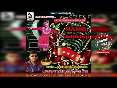 Mansi Negi Kinnauri  Nonstop 2017 By Mansi Negi || Kinnauri Songs || Kinnauri Geet