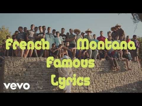 French Montana - Famous (Official Lyrics)