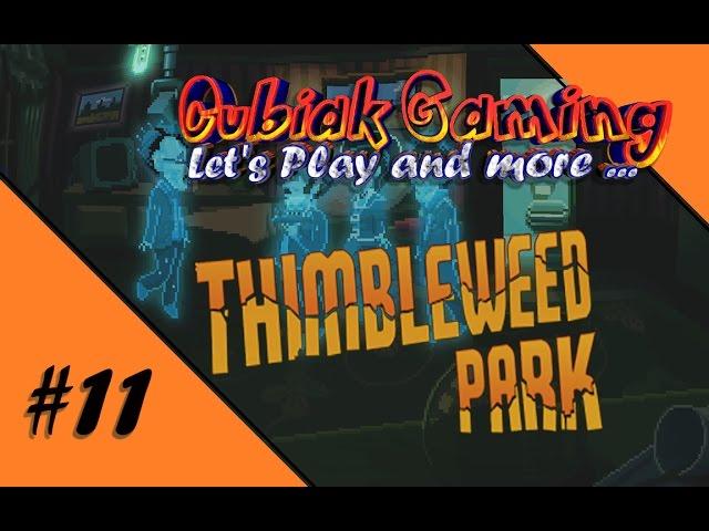 EIN GEIST FÜR ALLE FÄLLE ★ Let's Play Thimbleweed Park #11