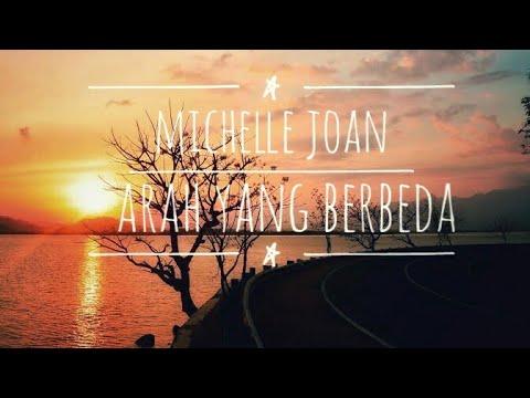 Lirik Lagu Michelle Joan - Arah Yang Berbeda (OST.Cinta Buta)