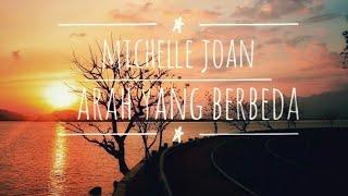 Gambar cover Lirik Lagu Michelle Joan - Arah yang berbeda (OST.Cinta Buta)