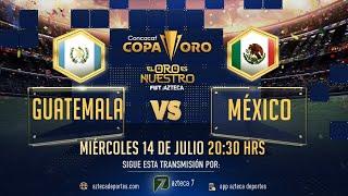Partido Completo Guatemala vs México | Selección Azteca |
