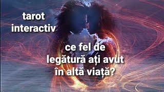 TAROT INTERACTIV - Ce fel de legătură ați avut în altă viață? Cum vă afectează în relația de acum?