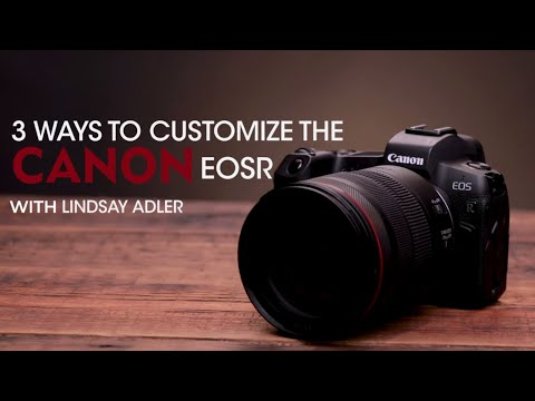 3-ways-to-customize-the-canon-eos-r-|-lindsay-adler