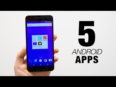 Five Android Apps You Should Be Using!