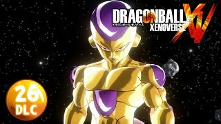 NEW DLC!  GOLDEN FRIEZA IS HERE!!! | Dragon Ball Xenoverse | Ep.26