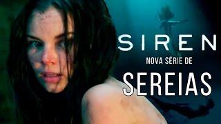 SIREN, A NOVA SÉRIE DE SEREIAS - Siren, new Mermaid series Freeform 2018