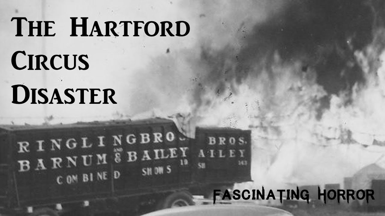 The Hartford Circus Fire | Fascinating Horror